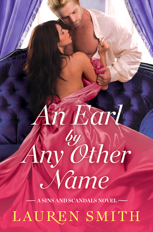 SPOTLIGHT/GIVEAWAY: 'An Earl by Any Other Name' by Lauren Smith