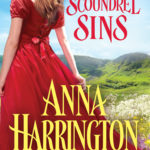 SPOTLIGHT/GIVEAWAY: 'When the Scoundrel Sins' by Anna Harrington