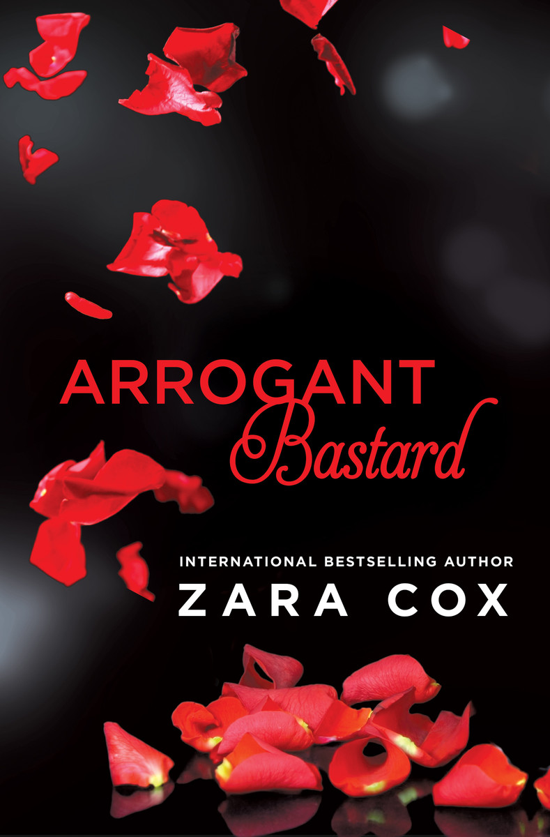 SPOTLIGHT/GIVEAWAY: 'Arrogant Bastard' by Zara Cox