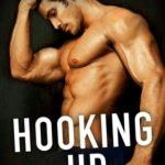BOOK REVIEW: 'Hooking Up' by Helena Hunting — 4.5 STARS