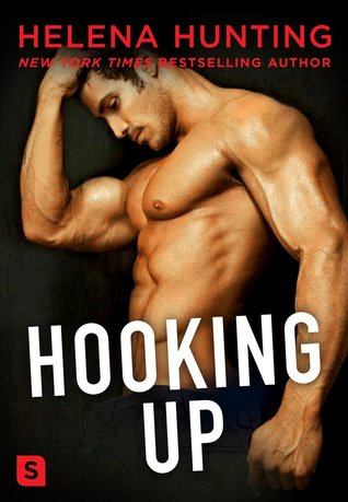 SPOTLIGHT/REVIEW: 'Hooking Up' by Helena Hunting