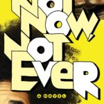 BOOK REVIEW: 'Not Now, Not Ever' by Lily Anderson -- 4.5 STARS