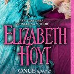 BOOK REVIEW: 'Once Upon a Maiden Lane' by Elizabeth Hoyt—4 Stars