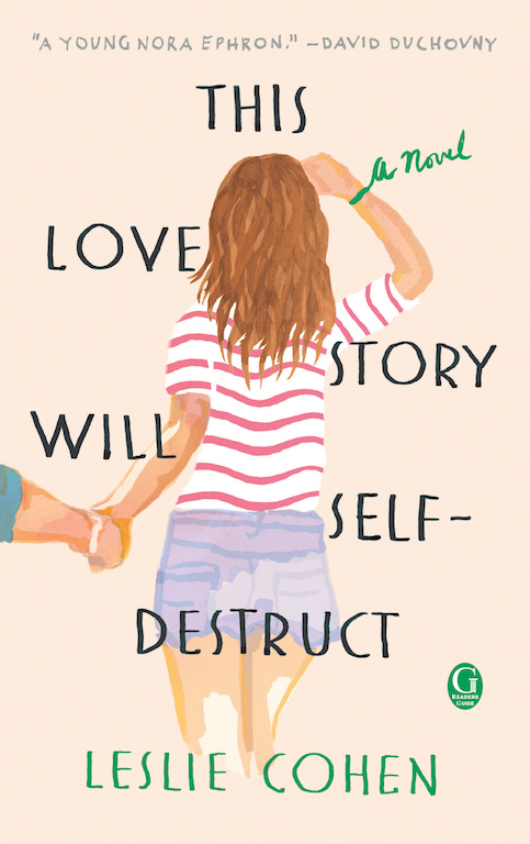 SPOTLIGHT: 'This Love Story Will Self-Destruct' by Leslie Cohen
