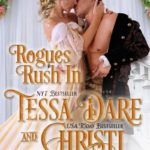 BOOK REVIEW: 'Rogues Rush In' by Tessa Dare & Christi Caldwell—4 Stars
