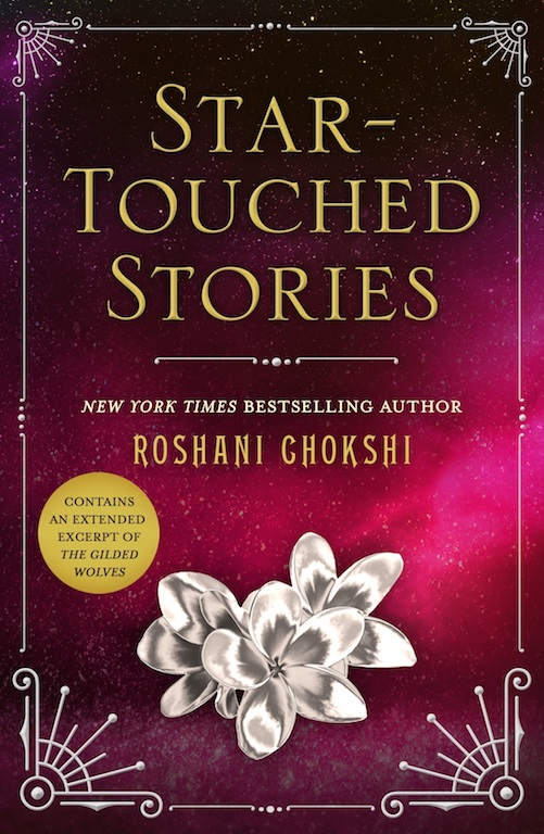 "SPOTLIGHT: 'Star-Touched Stories"" by Roshani Chokshi"