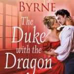 GIVEAWAY/BOOK REVIEW: 'The Duke with the Dragon Tattoo' by Kerrigan Byrne—5+ Stars