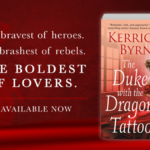 Interview with Kerrigan Byrne, Author of 'The Duke with the Dragon Tattoo'