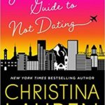 BOOK REVIEW: 'Josh & Hazel's Guide to Not Dating' by Christina Lauren