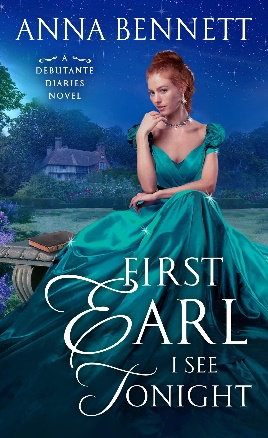 SPOTLIGHT: 'The First Earl I See Tonight' by Anna Bennett