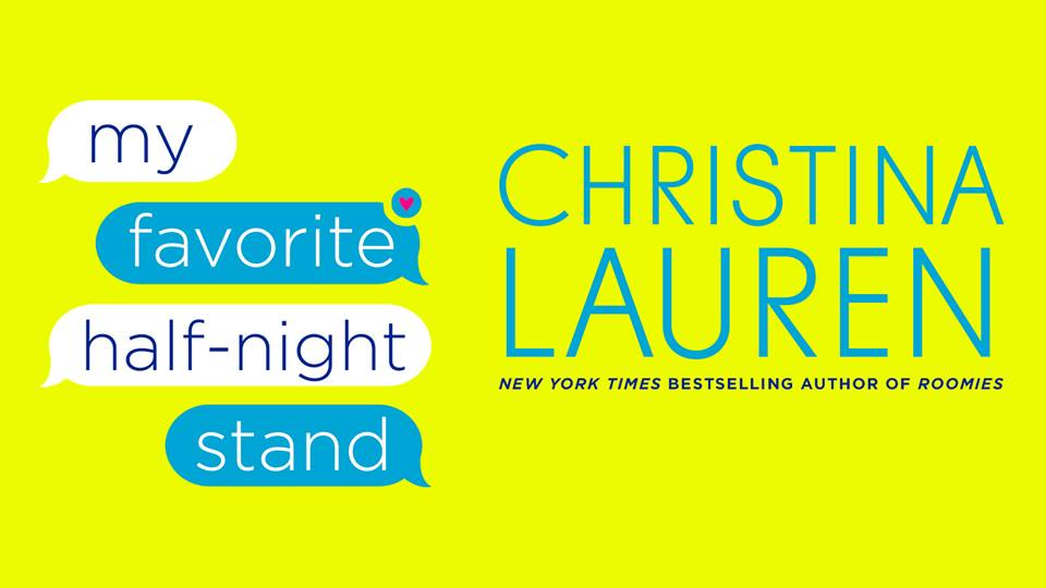 SPOTLIGHT: 'My Favorite Half-Night Stand' by Christina Lauren