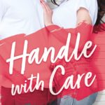 COVER REVEAL! 'Handle With Care' by Helena Hunting