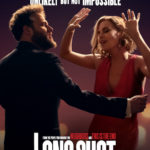 A RomCom for Summer! 'Long Shot' Is Out Soon