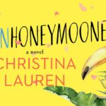 BOOK REVIEW: 'The Unhoneymooners' by Christina Lauren