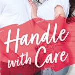 CHAPTER REVEAL: 'Handle With Care' by Helena Hunting