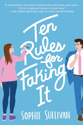 BOOK SPOTLIGHT: 'Ten Rules for Faking It' by Sophie Sullivan
