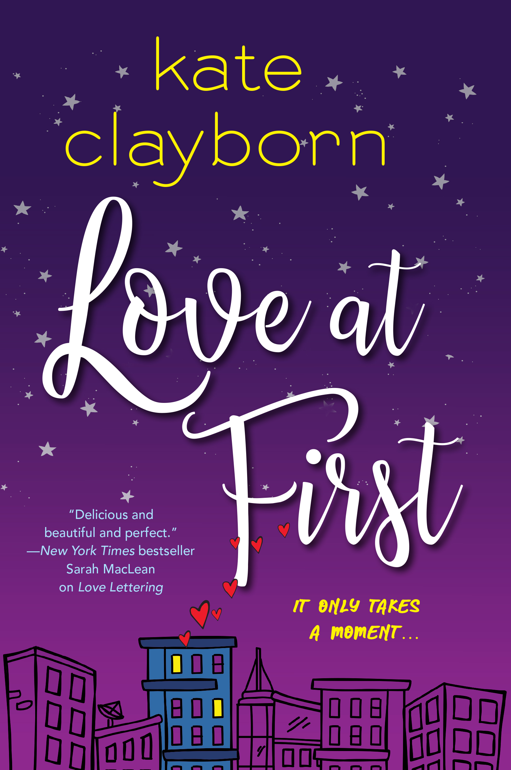 SPOTLIGHT: 'Love at First' by Kate Clayborn