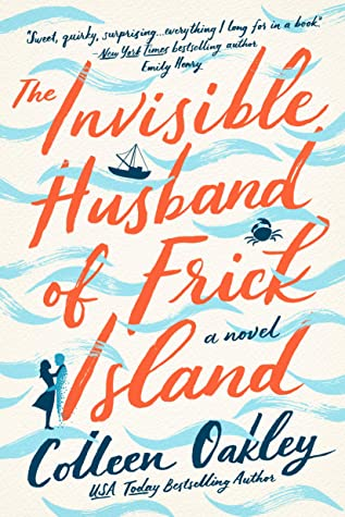 BOOK SPOTLIGHT: 'The Invisible Husband of Frick Island' by Colleen Oakley
